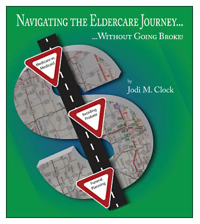 Navigating the Eldercare Journey…Without Going Broke!